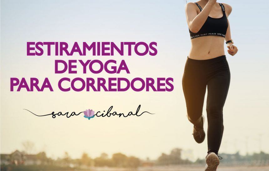 Estiramientos de yoga para corredores